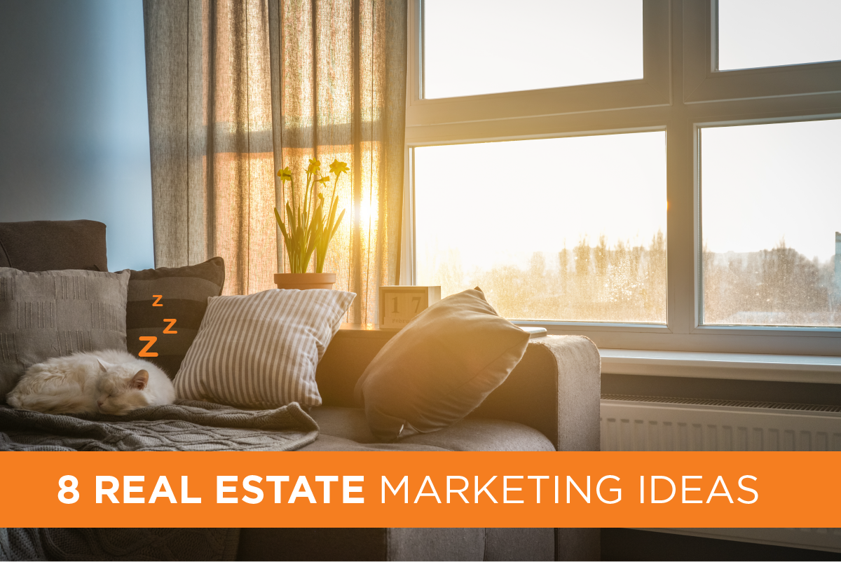 8-Real-Estate-Marketing-IDeas