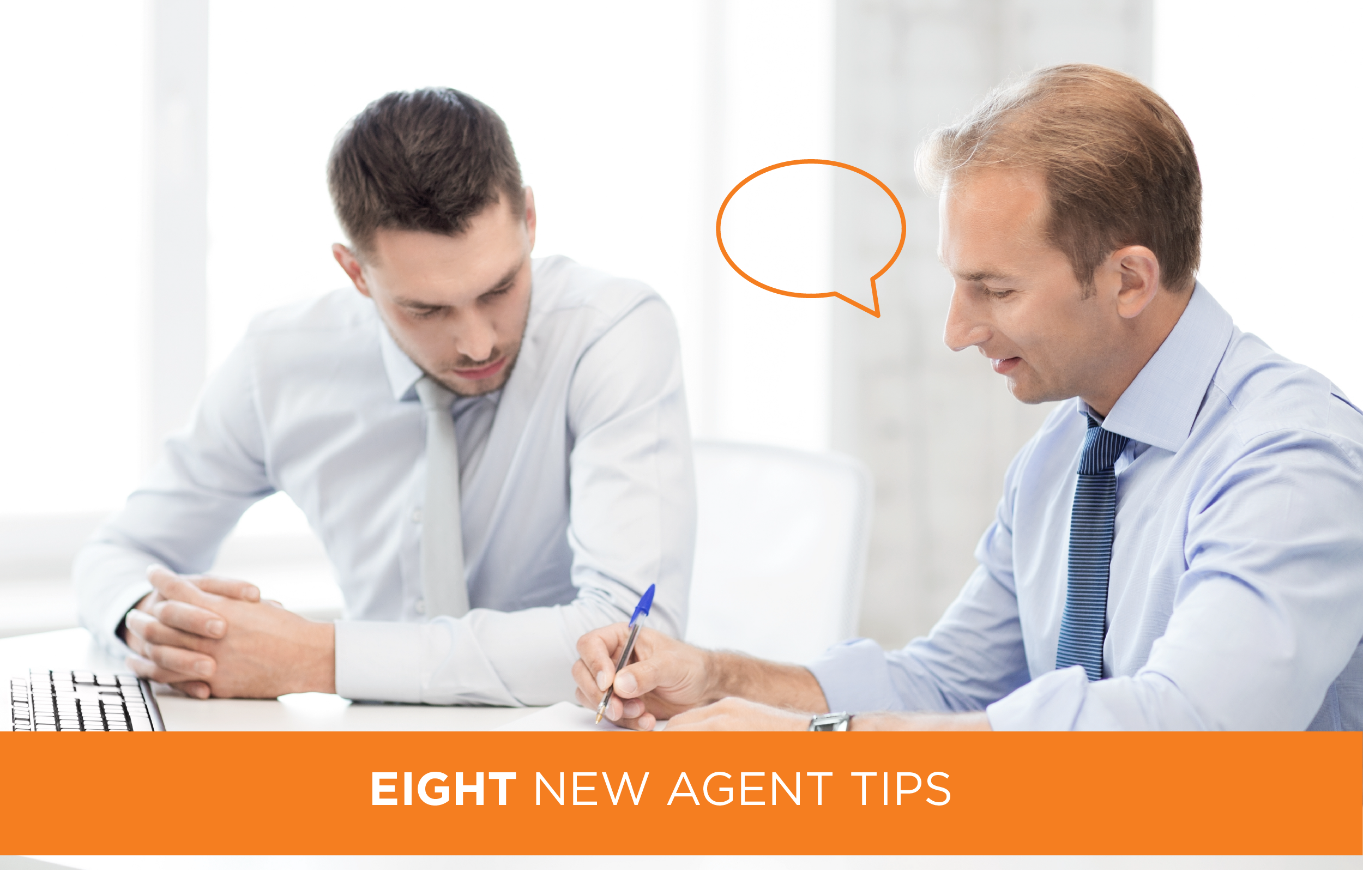 8 Tips for the New Real Estate Agent