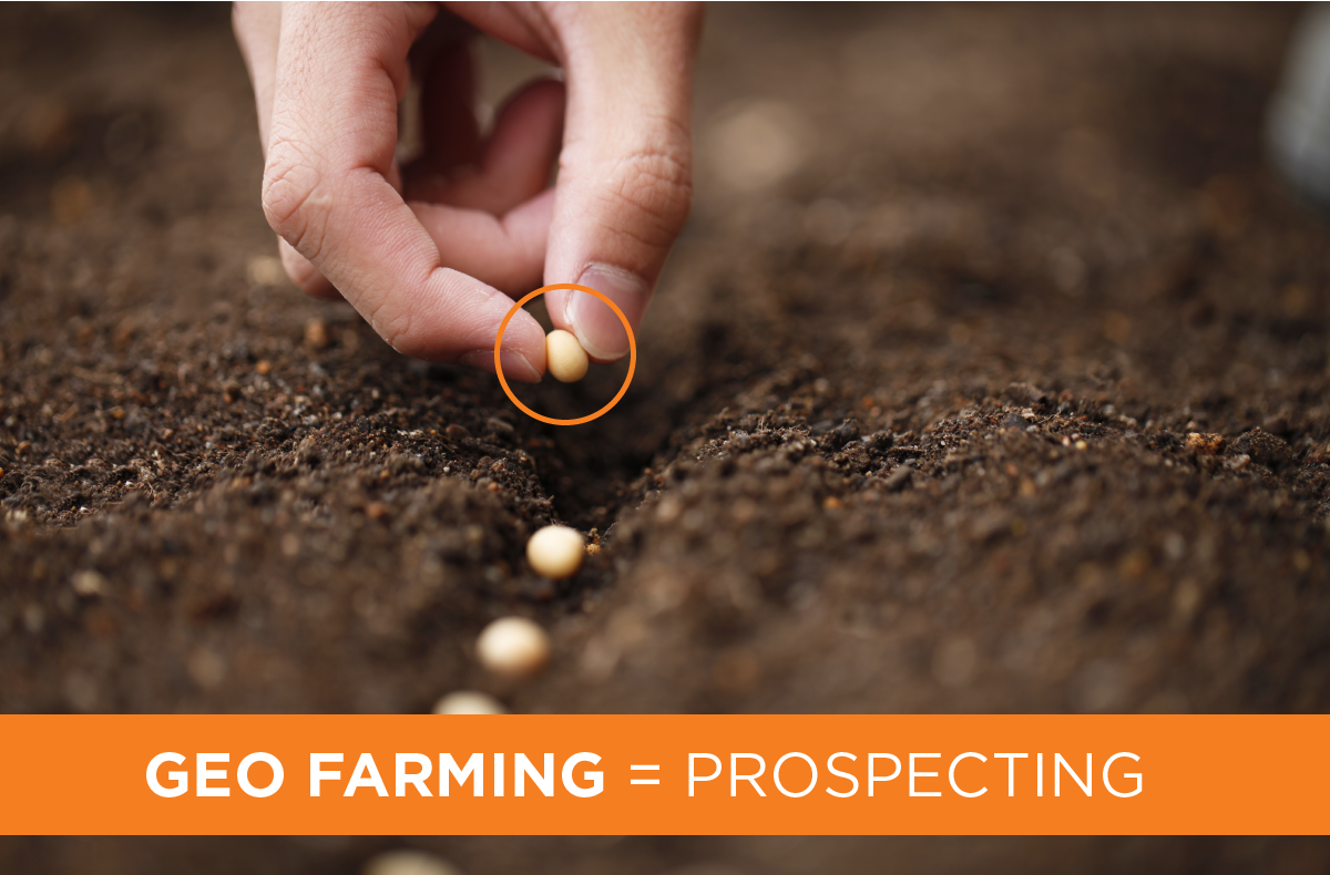 Geo Farming Is Your Next Prospecting Tool