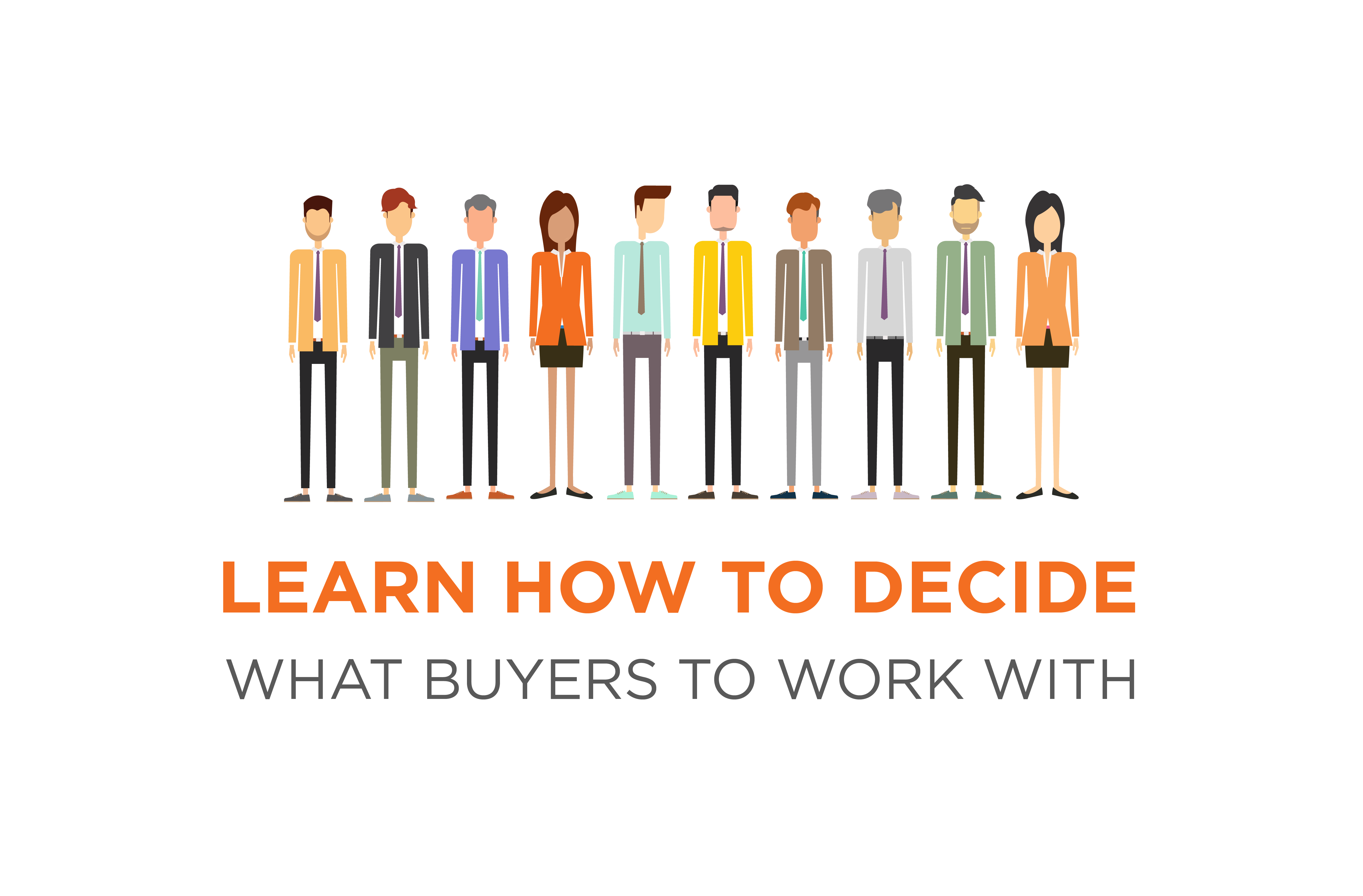 Decide Which Buyers To Work With