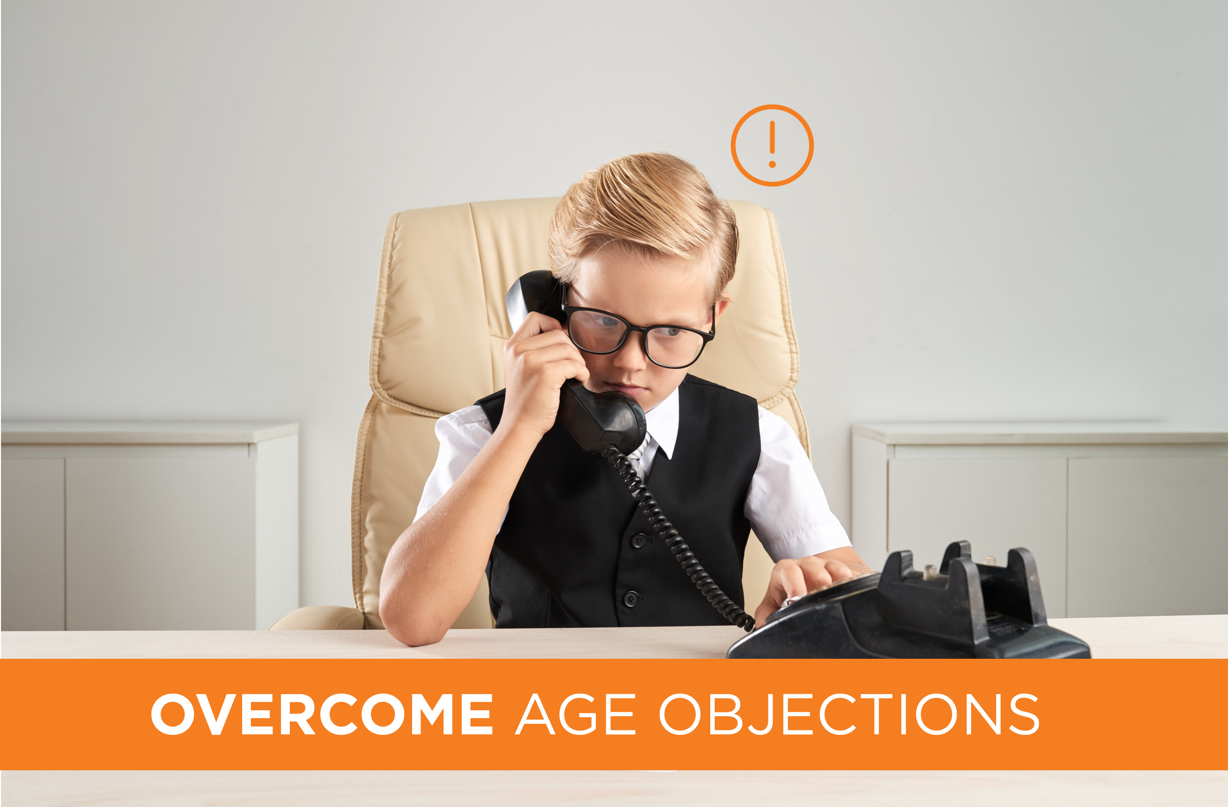 Are You a Young Agent? 10 Ways to Overcome Objections to Your Age