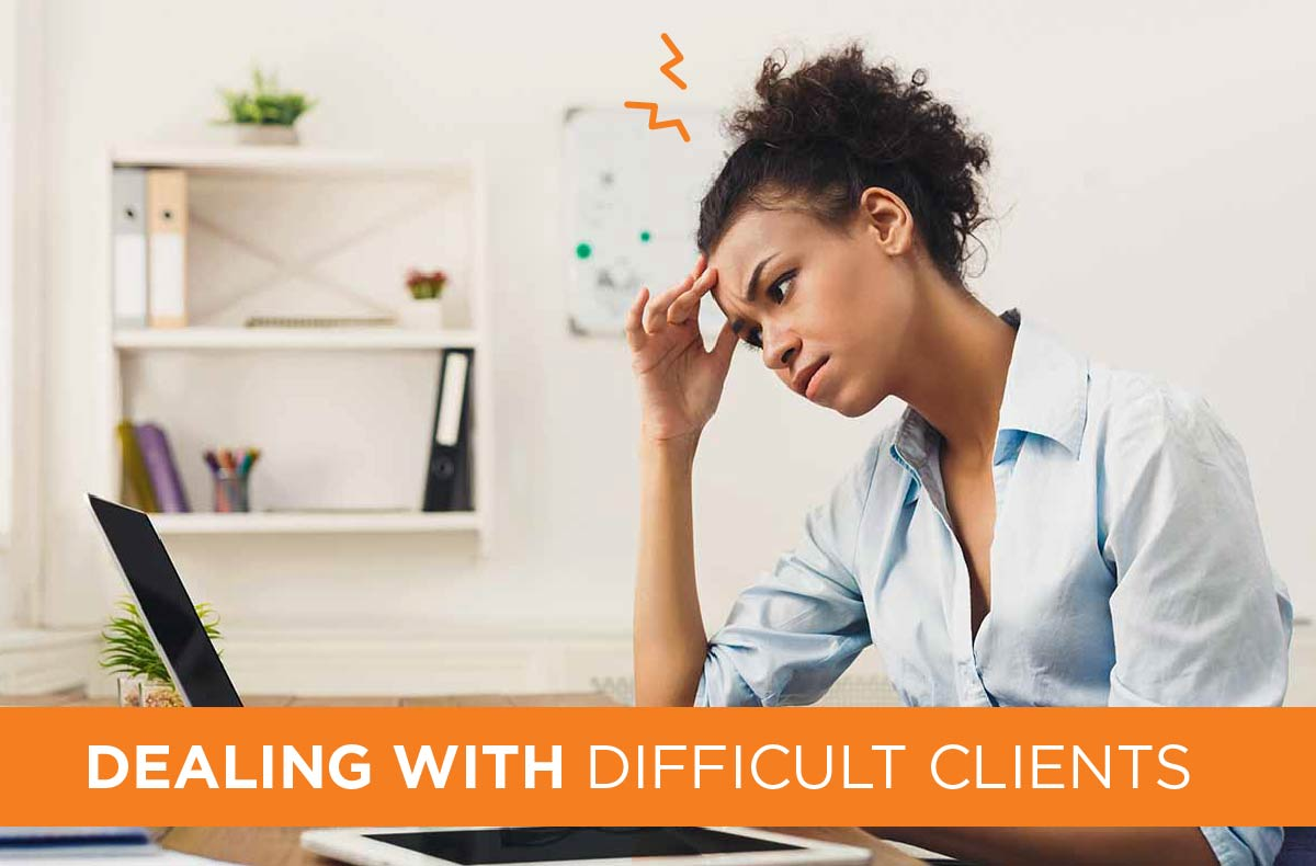 8 Ways to Deal With Difficult Clients
